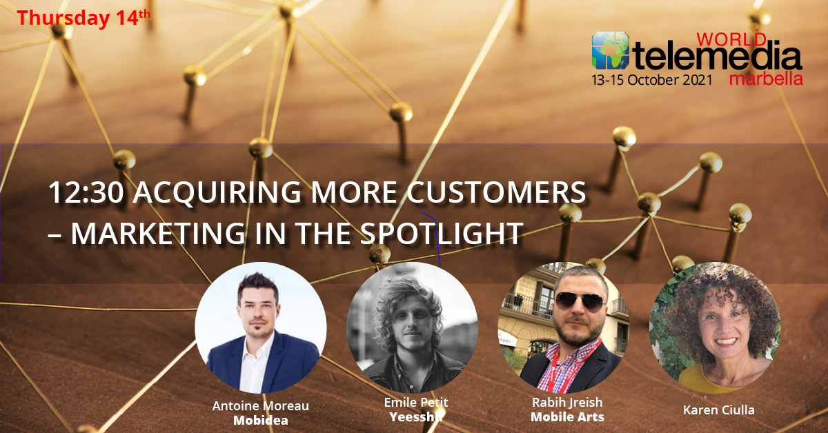 ACQUIRING MORE CUSTOMERS – MARKETING IN THE SPOTLIGHT