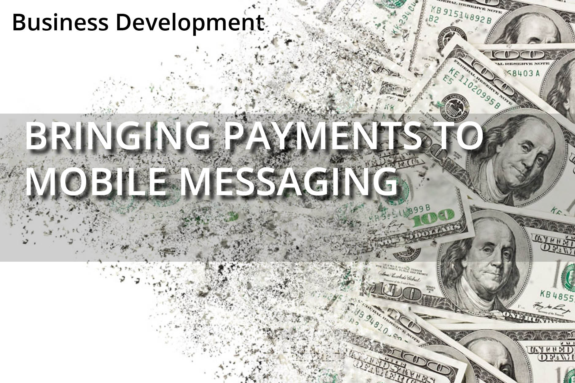 Bringing Payments to Mobile Messaging