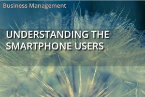 Understanding the SmartPhone Users
