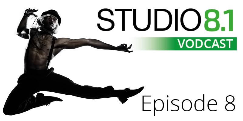 STUDIO8.1 VODCAST: Episode 8