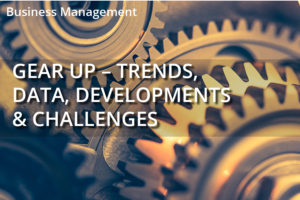 Gear Up – Trends, Data, Developments & Challenges