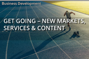 Get Going – New Markets, Services & Content