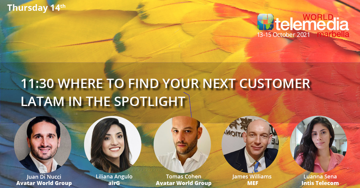 WHERE TO FIND YOUR NEXT CUSTOMER – LATAM IN THE SPOTLIGHT