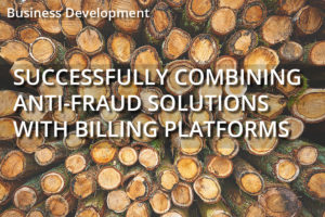 Successfully combining Compliance and Anti-Fraud solutions with billing platform