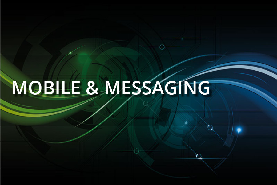 Mobile and Messaging