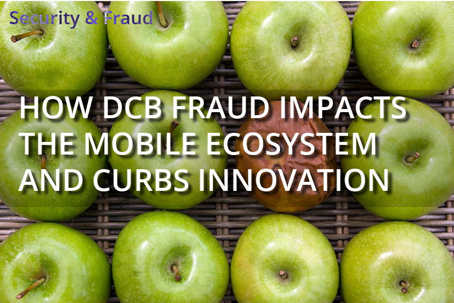 How DCB Fraud Impacts the Mobile Ecosystem and Curbs Innovation