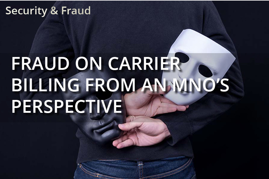 Fraud on Carrier Billing from an MNO's Perspective