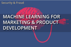 Machine Learning For Marketing & Product Development