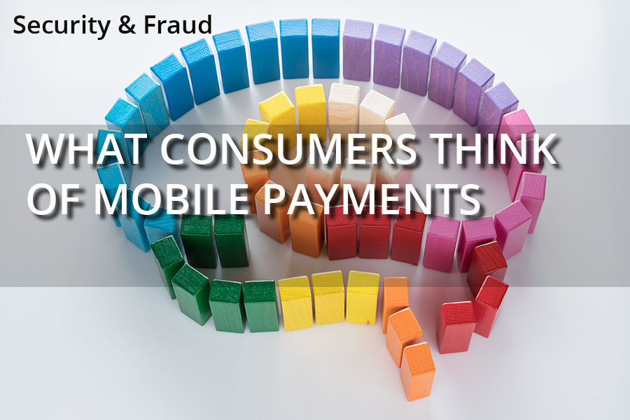 What consumers think of Mobile Payments