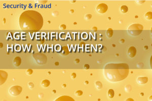 Age Verification: How, Who, When?