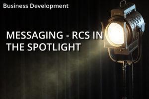 Messaging  – RCS In The Spotlight
