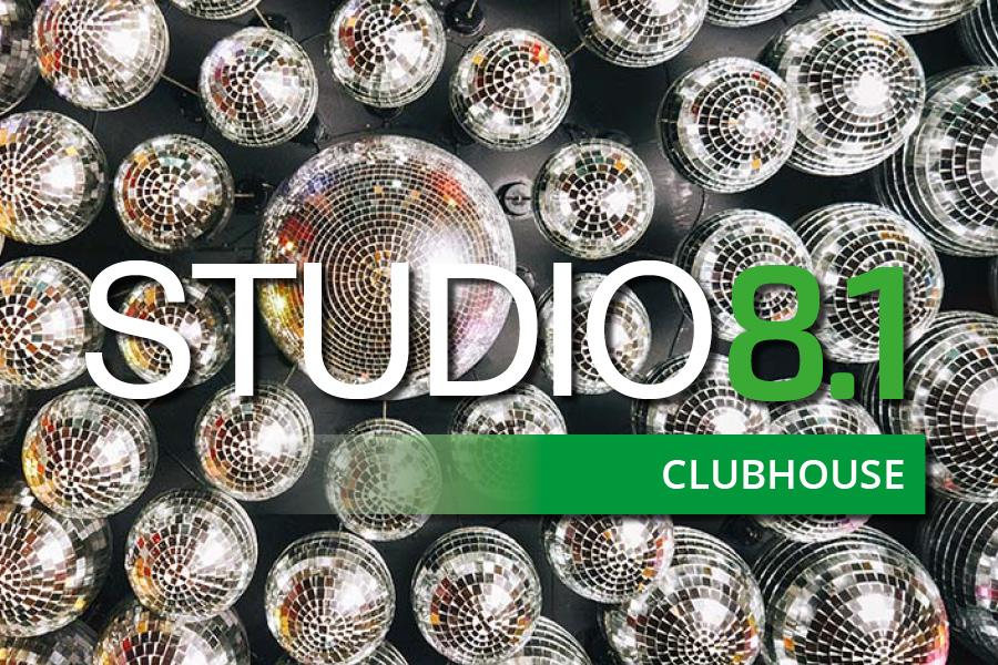 STUDIO8.1 – CLUBHOUSE