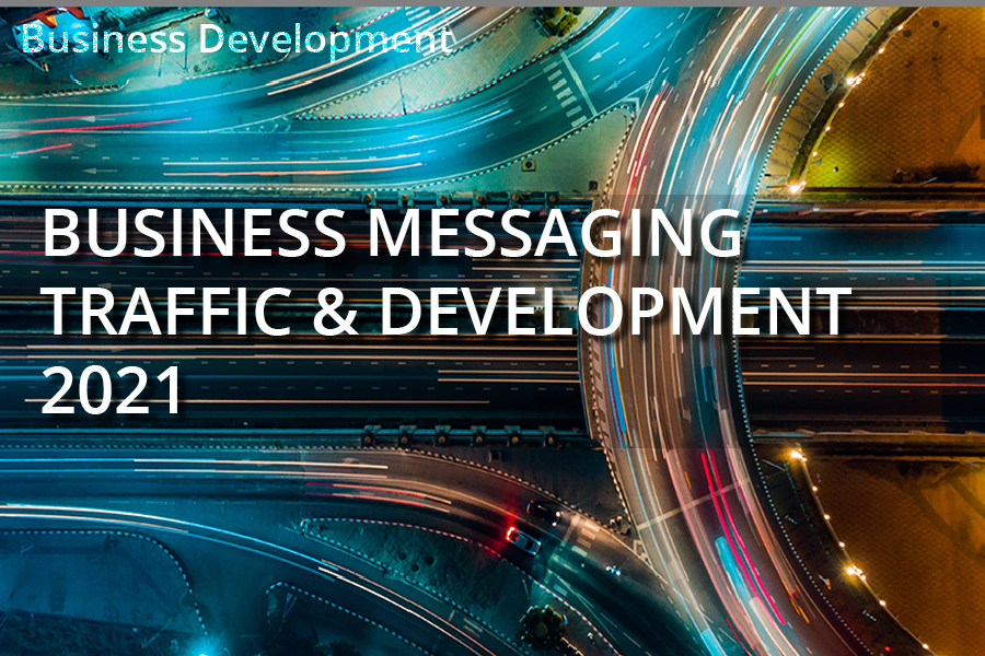 Business Messaging Traffic Development 2021